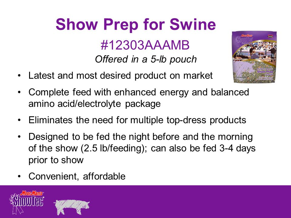 Show Prep for Swine #12303AAAMB Offered in a 5-lb pouch