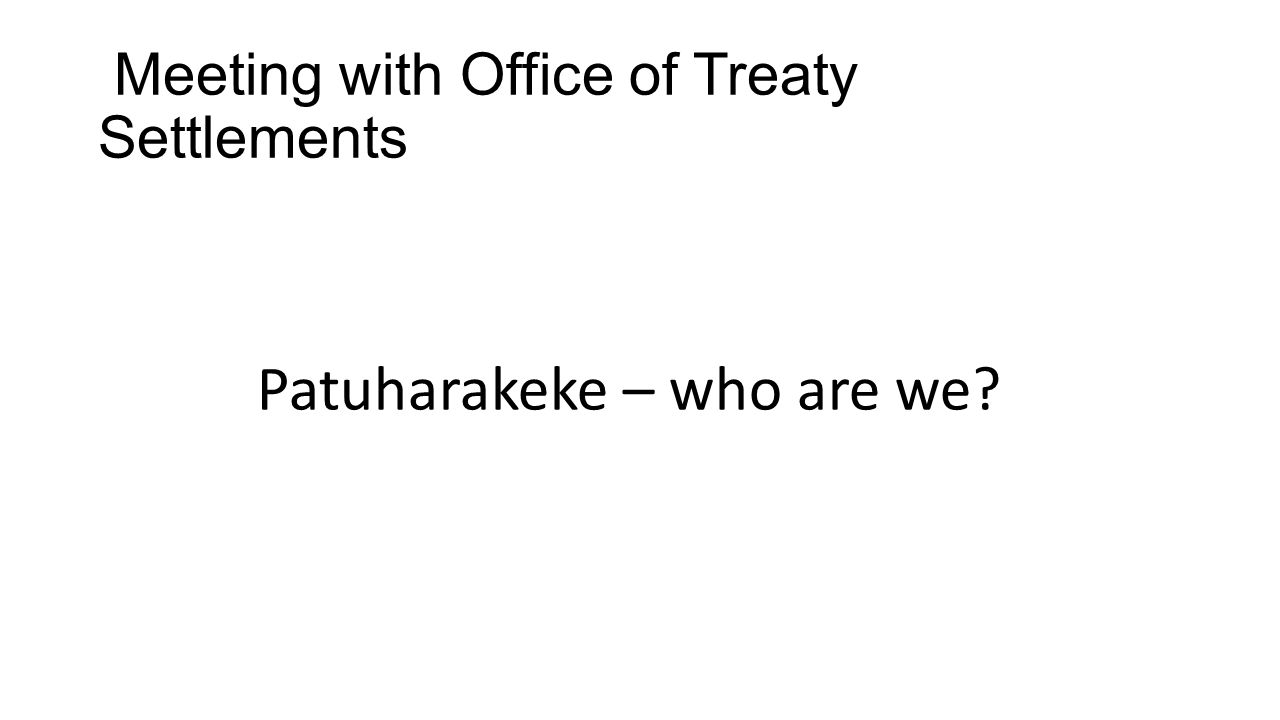 Meeting with Office of Treaty Settlements