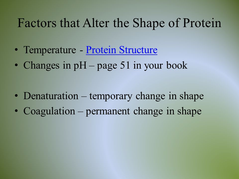 Factors that Alter the Shape of Protein