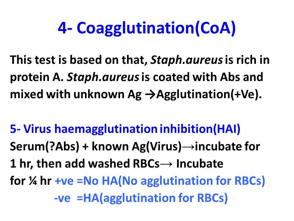 4- Coagglutination(CoA)