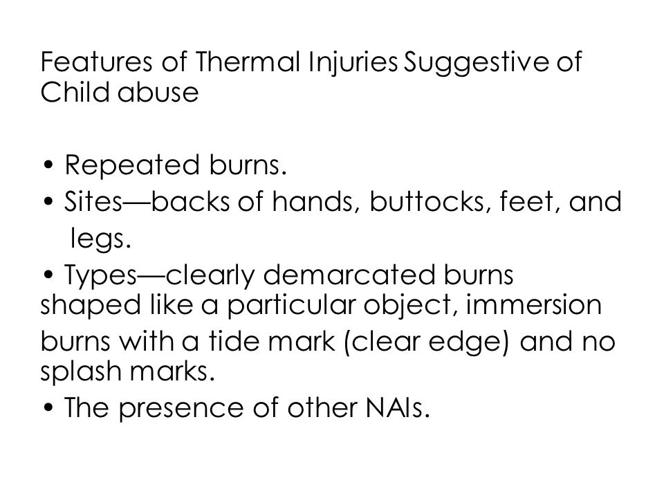 Features of Thermal Injuries Suggestive of Child abuse
