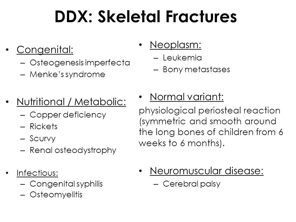 DDX: Skeletal Fractures