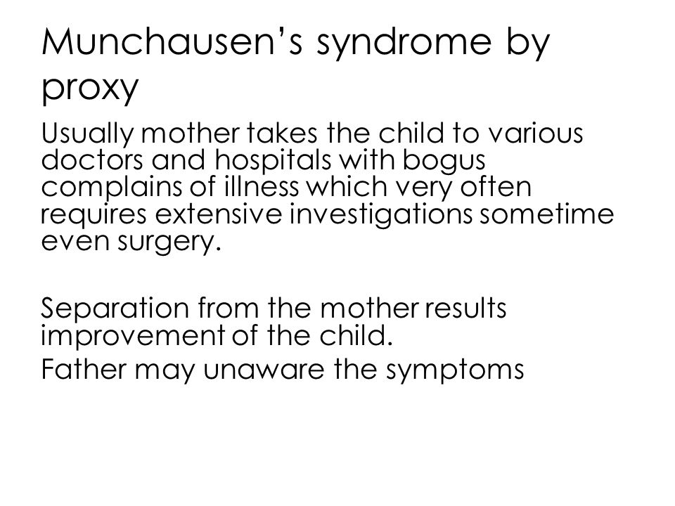 Munchausen's syndrome by proxy