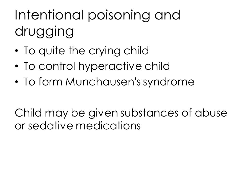Intentional poisoning and drugging