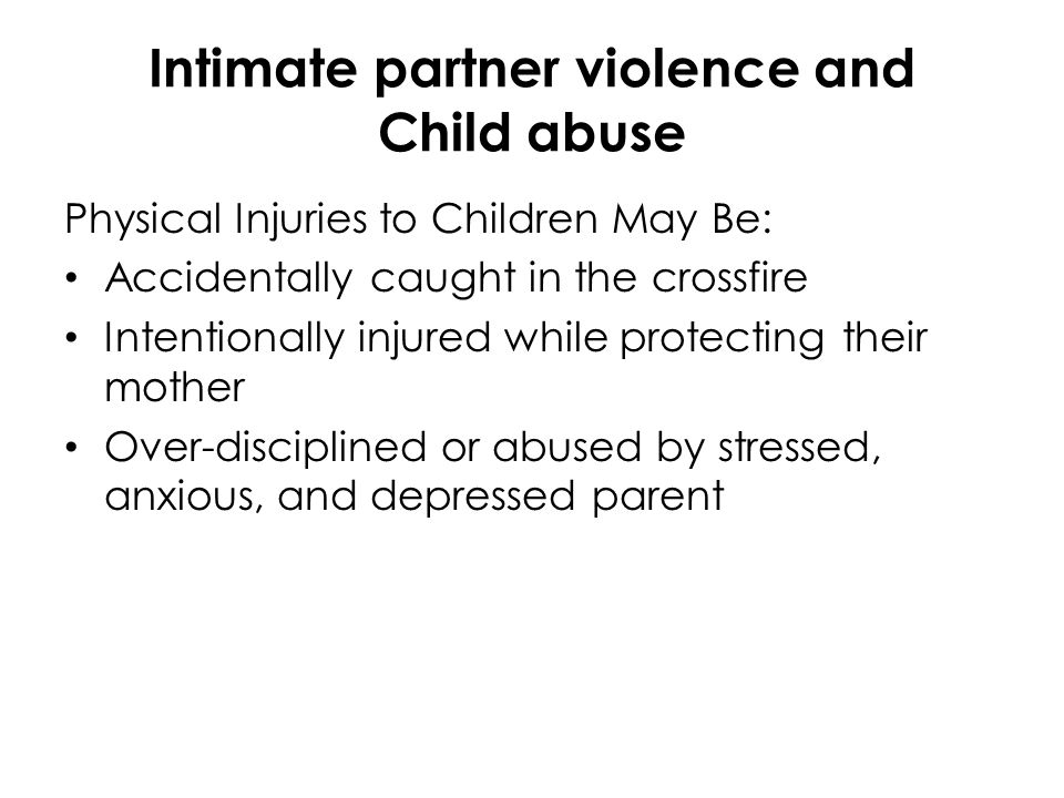 Intimate partner violence and Child abuse