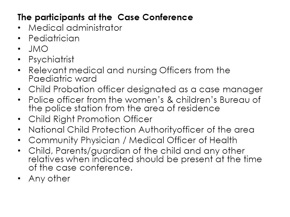 The participants at the Case Conference