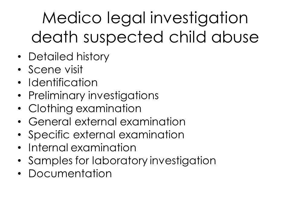 Medico legal investigation death suspected child abuse