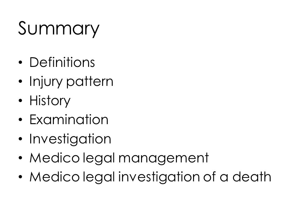 Summary Definitions Injury pattern History Examination Investigation