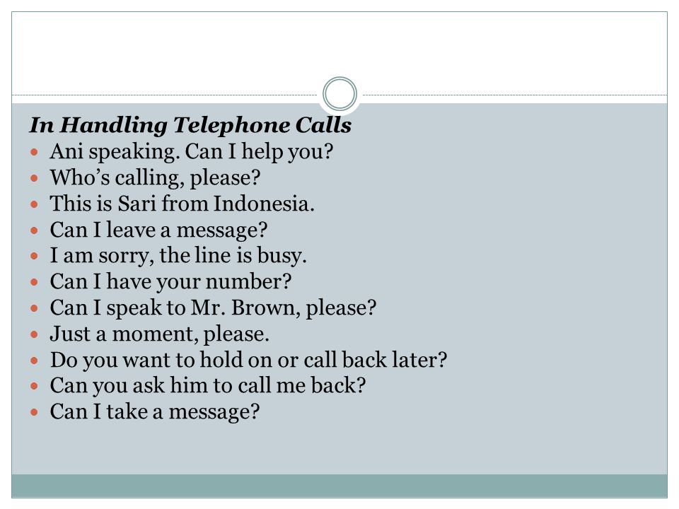 In Handling Telephone Calls