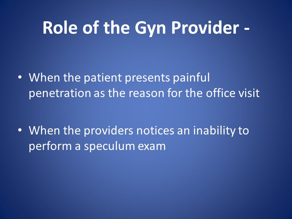 Role of the Gyn Provider -
