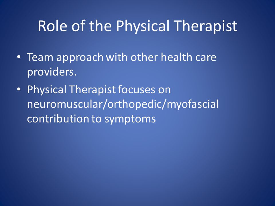 Role of the Physical Therapist