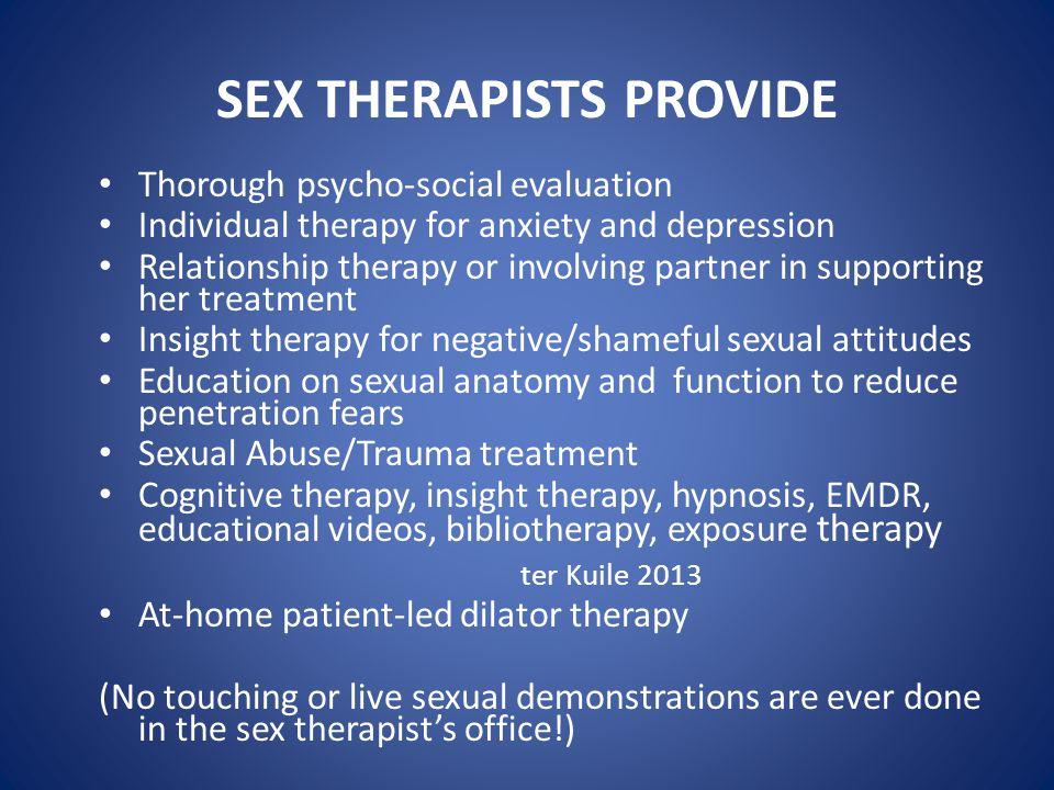 SEX THERAPISTS PROVIDE