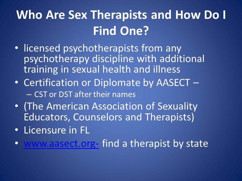 Who Are Sex Therapists and How Do I Find One