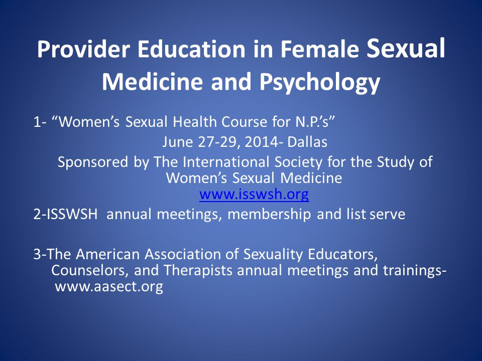 Provider Education in Female Sexual Medicine and Psychology