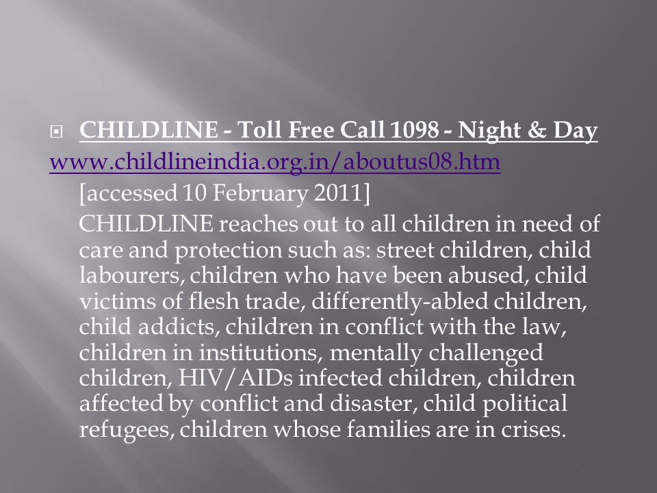 CHILDLINE - Toll Free Call 1098 - Night & Day