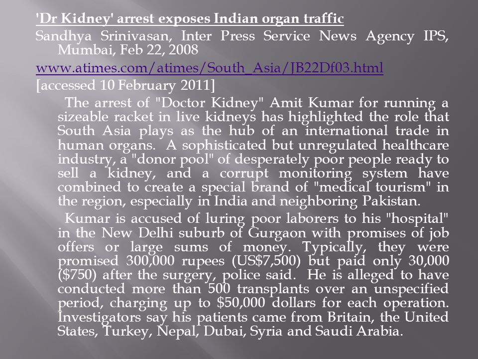 Dr Kidney arrest exposes Indian organ traffic