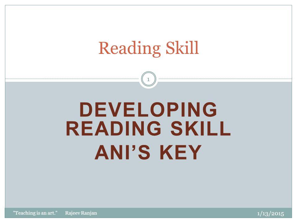 Developing Reading Skill Ani's Key