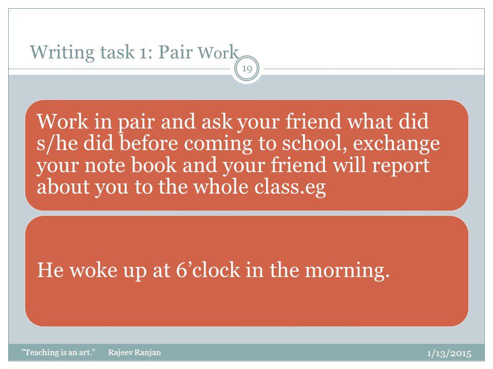 Writing task 1: Pair Work