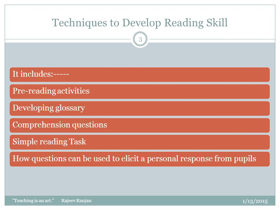 Techniques to Develop Reading Skill