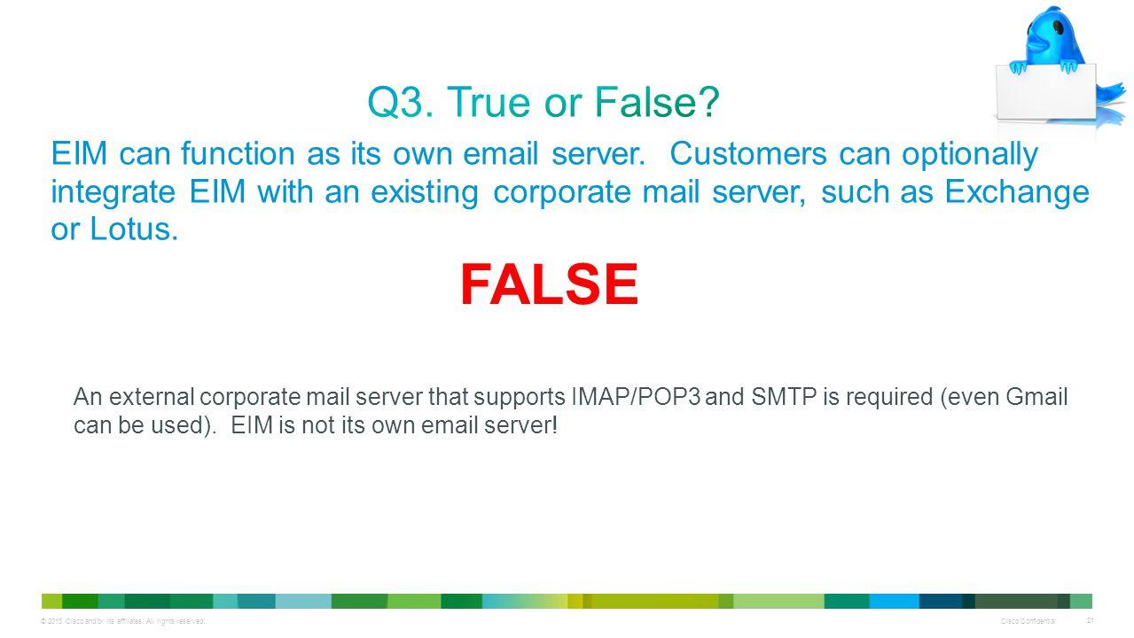 Q3. True or False