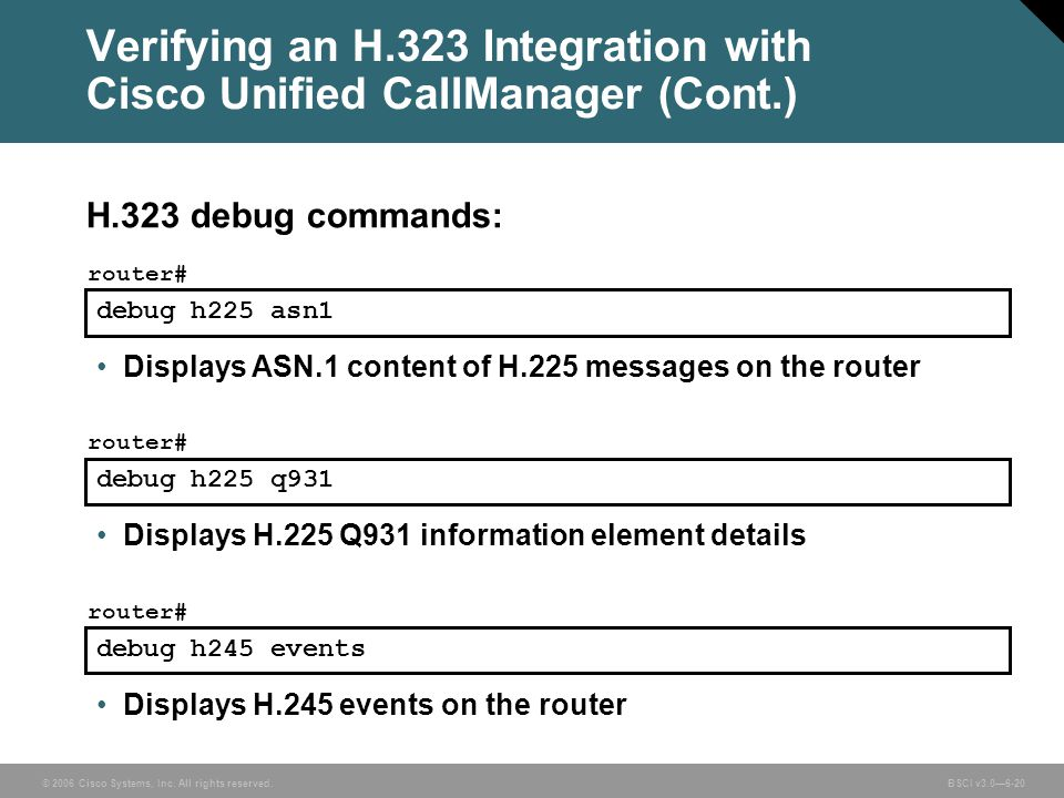 Verifying an H.323 Integration with Cisco Unified CallManager (Cont.)