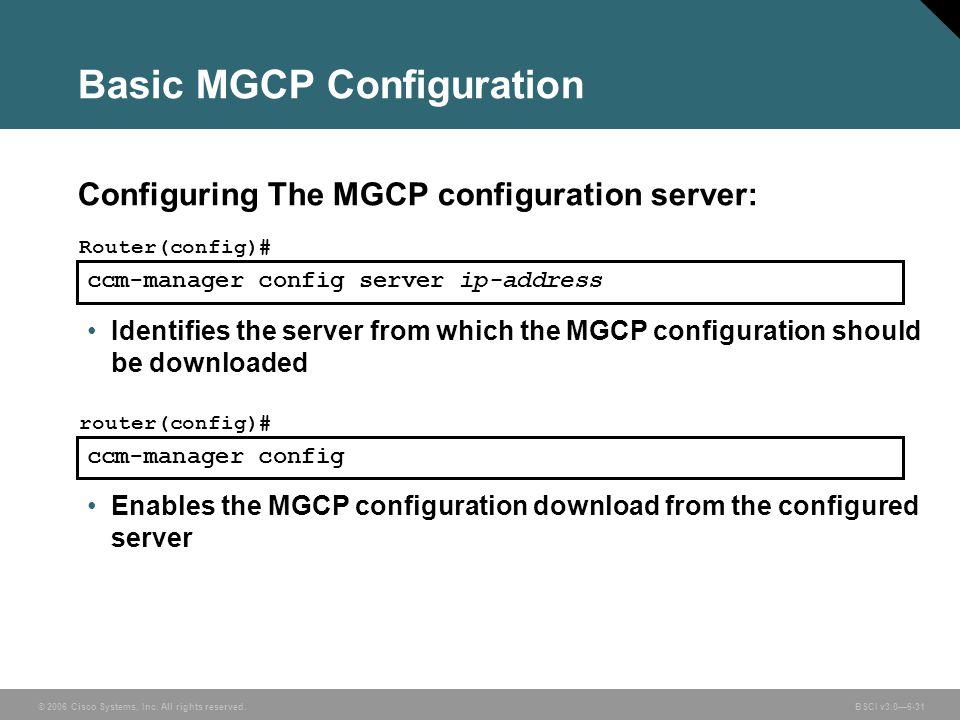 Basic MGCP Configuration
