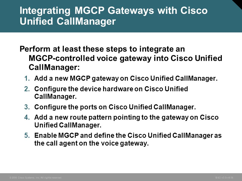 Integrating MGCP Gateways with Cisco Unified CallManager