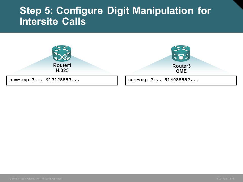 Step 5: Configure Digit Manipulation for Intersite Calls