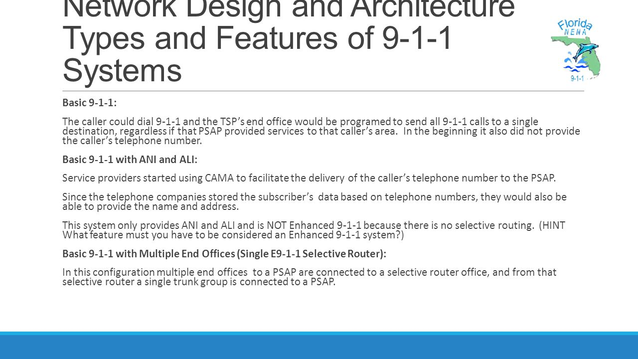 Network Design and Architecture Types and Features of 9-1-1 Systems