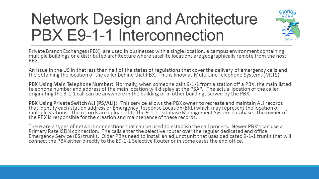 Network Design and Architecture PBX E9-1-1 Interconnection