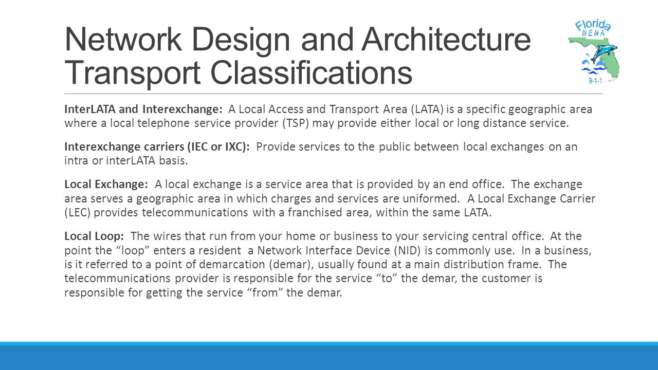 Network Design and Architecture Transport Classifications