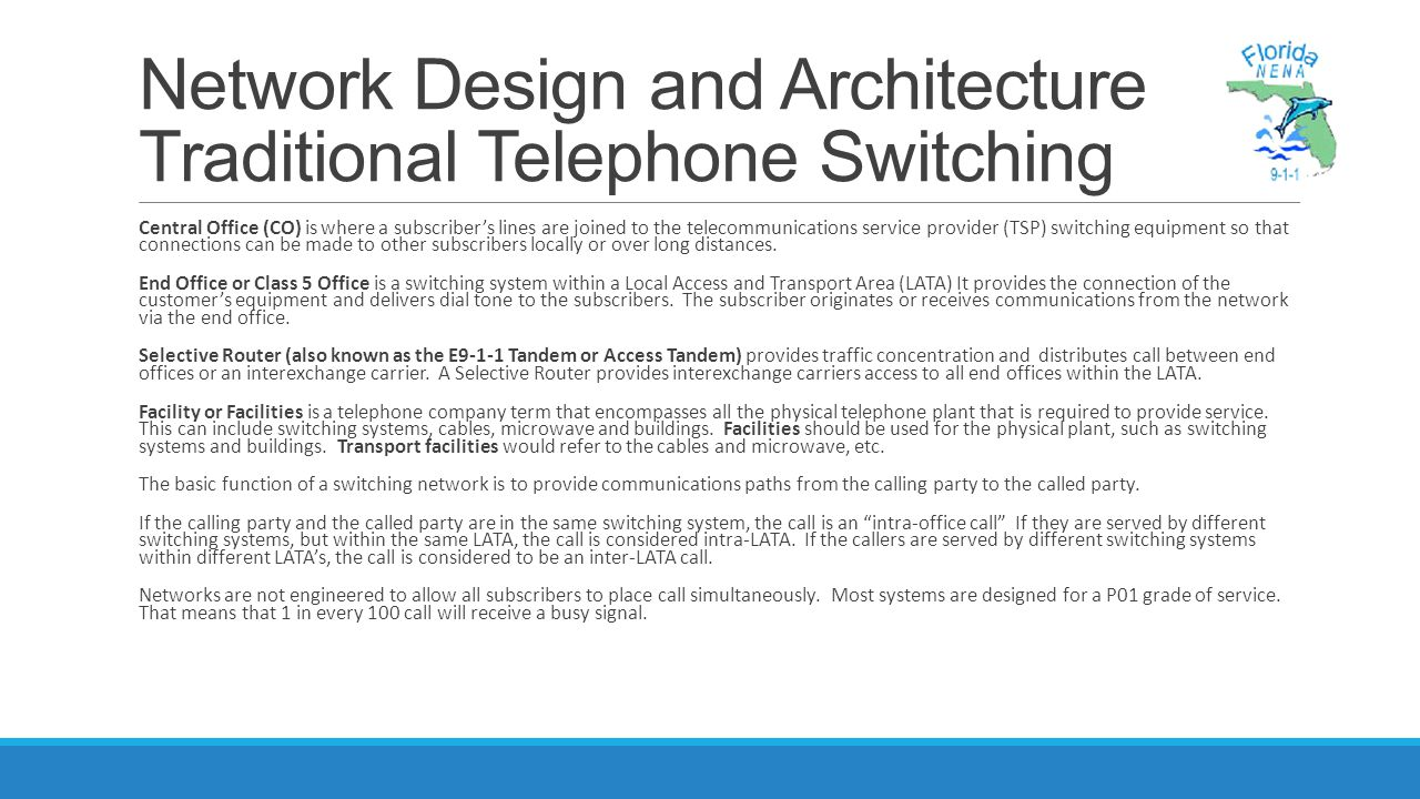 Network Design and Architecture Traditional Telephone Switching