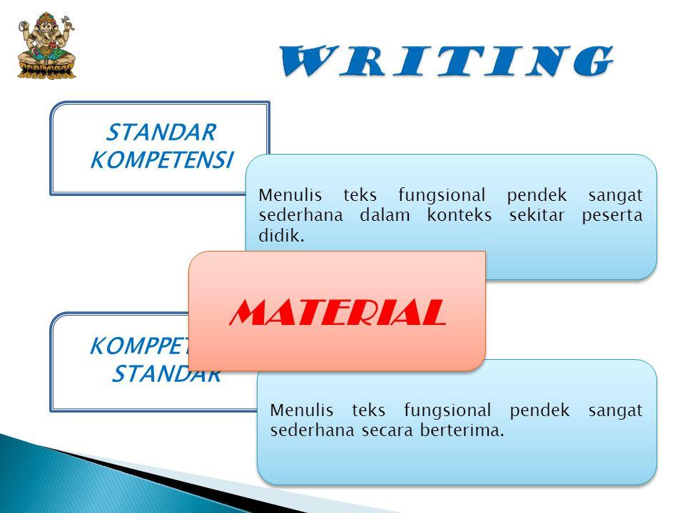 WRITING MATERIAL STANDAR KOMPETENSI KOMPPETENSI STANDAR