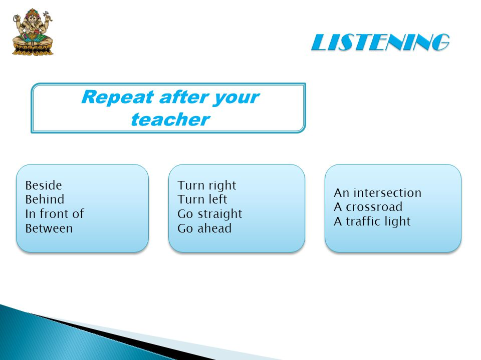 Repeat after your teacher
