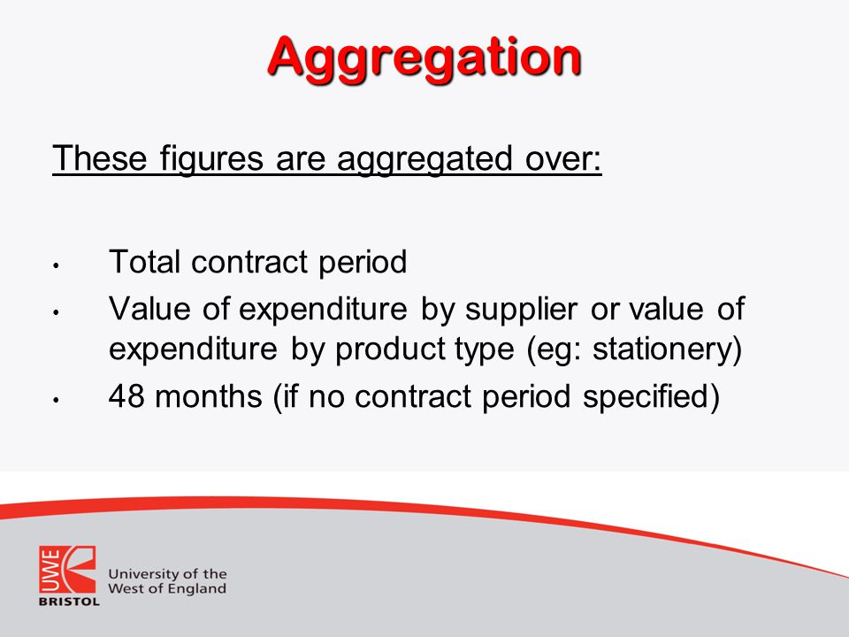 Aggregation These figures are aggregated over: Total contract period