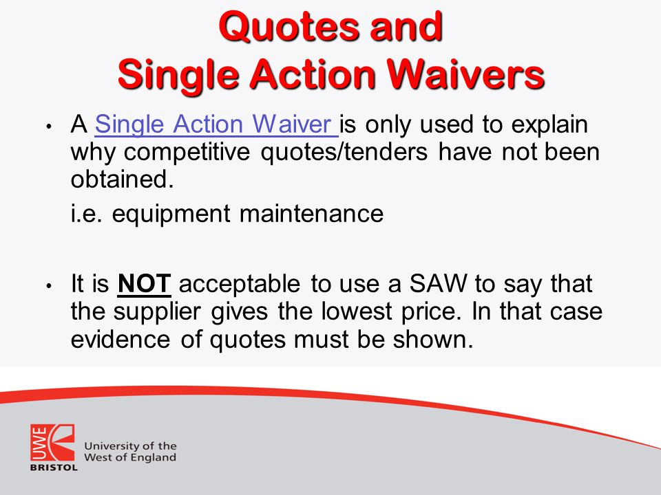 Quotes and Single Action Waivers
