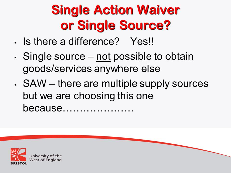 Single Action Waiver or Single Source