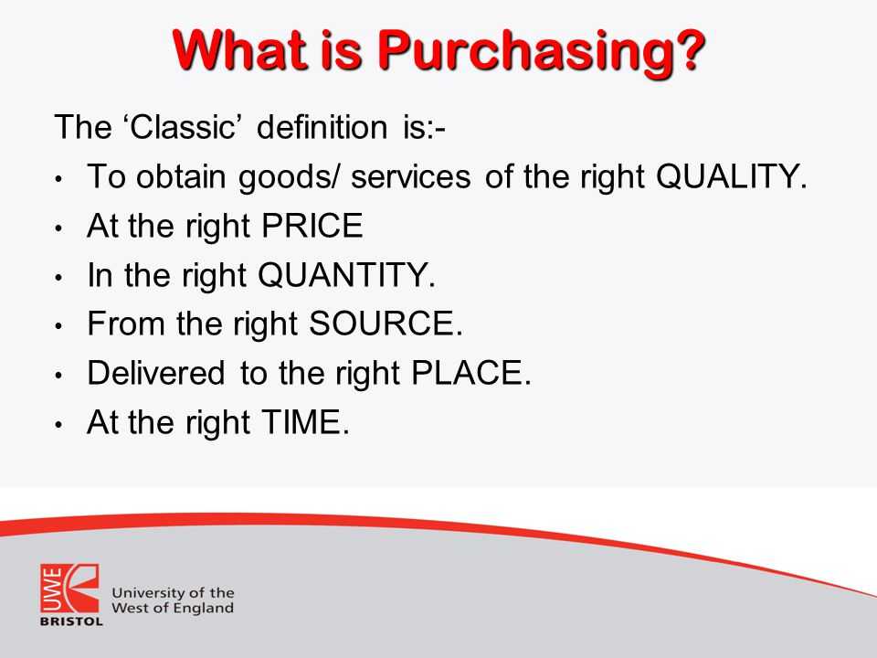 What is Purchasing The 'Classic' definition is:-