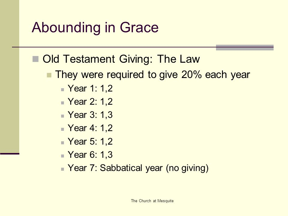 Abounding in Grace Old Testament Giving: The Law