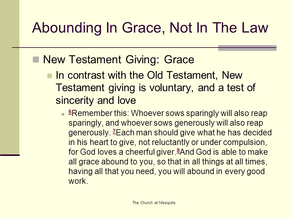 Abounding In Grace, Not In The Law