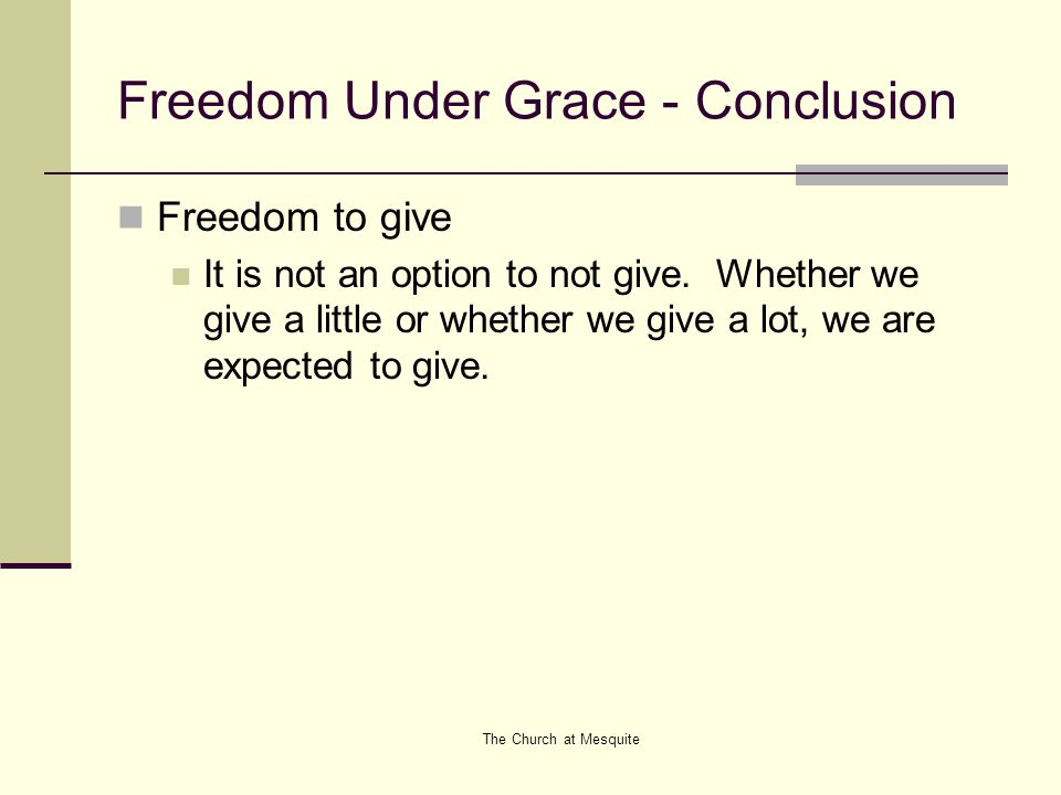 Freedom Under Grace - Conclusion