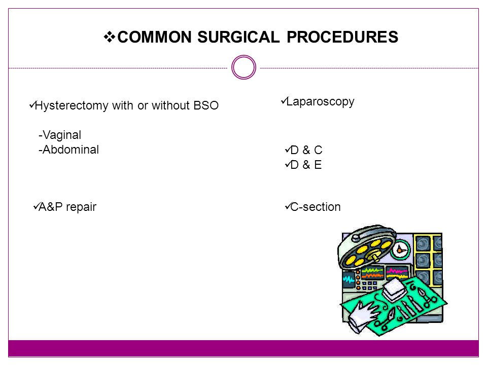 COMMON SURGICAL PROCEDURES