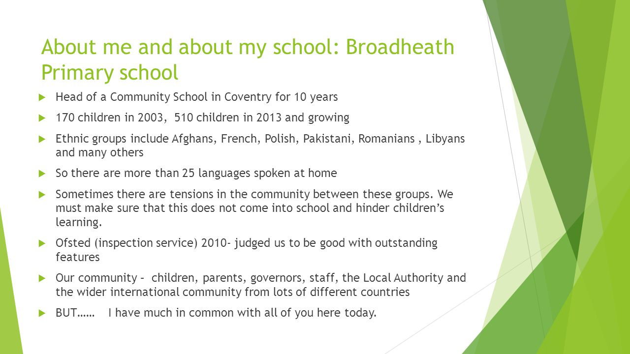 About me and about my school: Broadheath Primary school