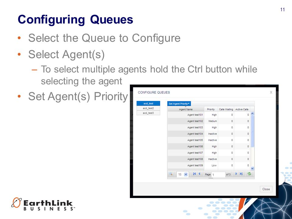 Configuring Queues Select the Queue to Configure Select Agent(s)