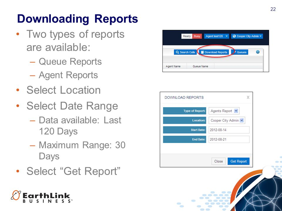 Downloading Reports Two types of reports are available: