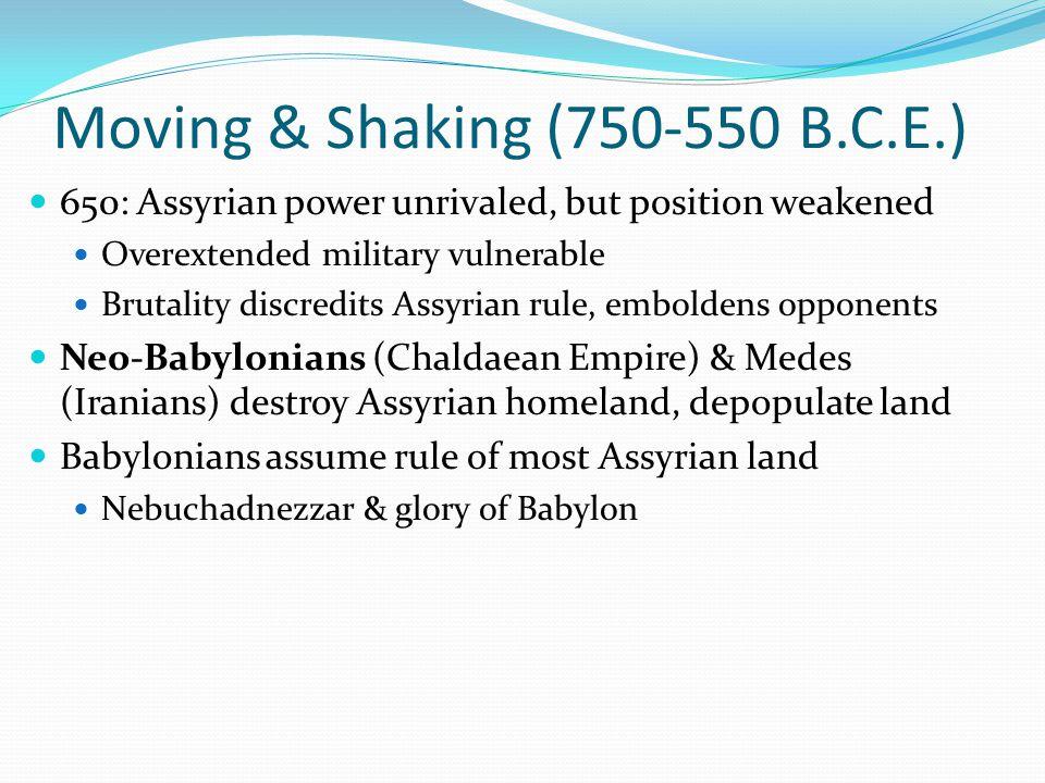 Moving & Shaking (750-550 B.C.E.)