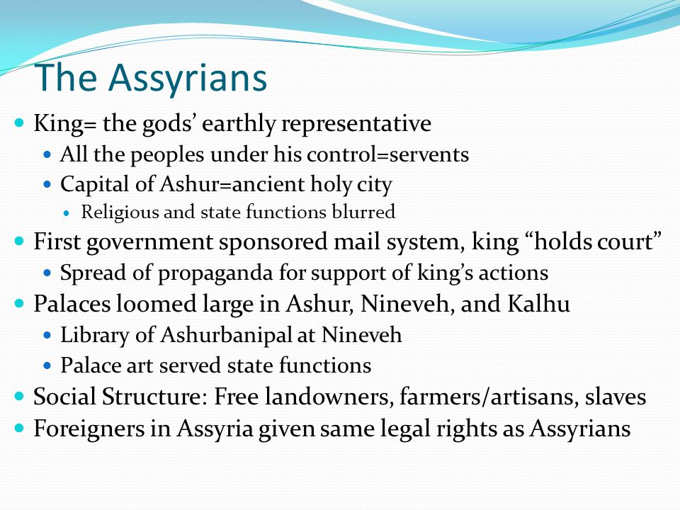 The Assyrians King= the gods' earthly representative