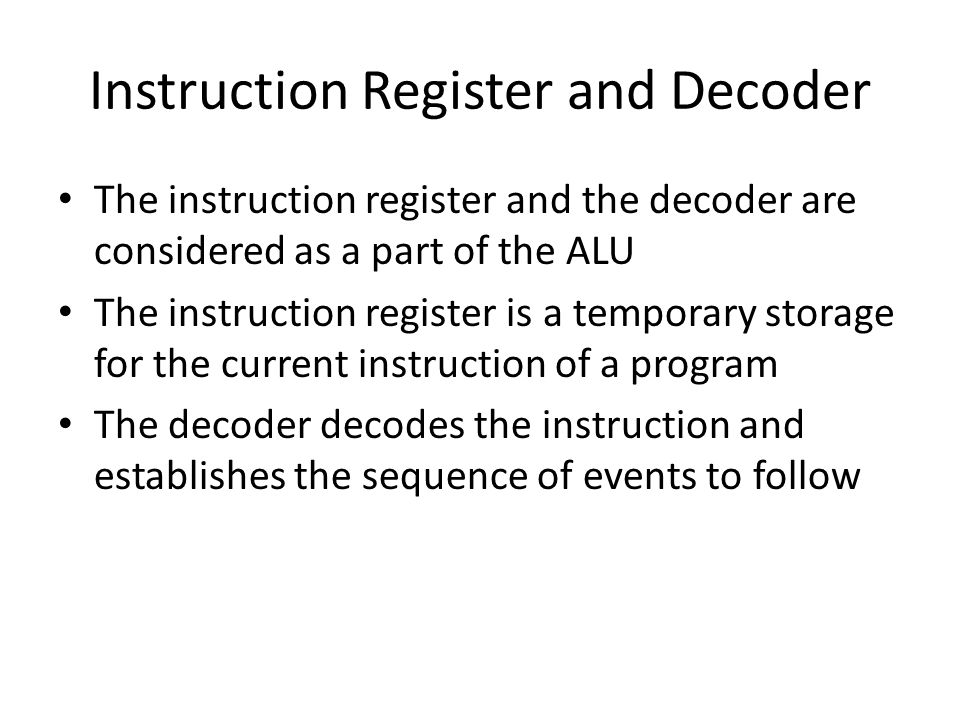 Instruction Register and Decoder