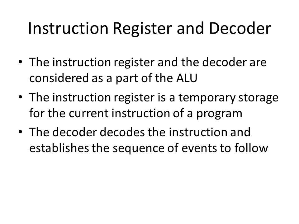 Instruction Register and Decoder