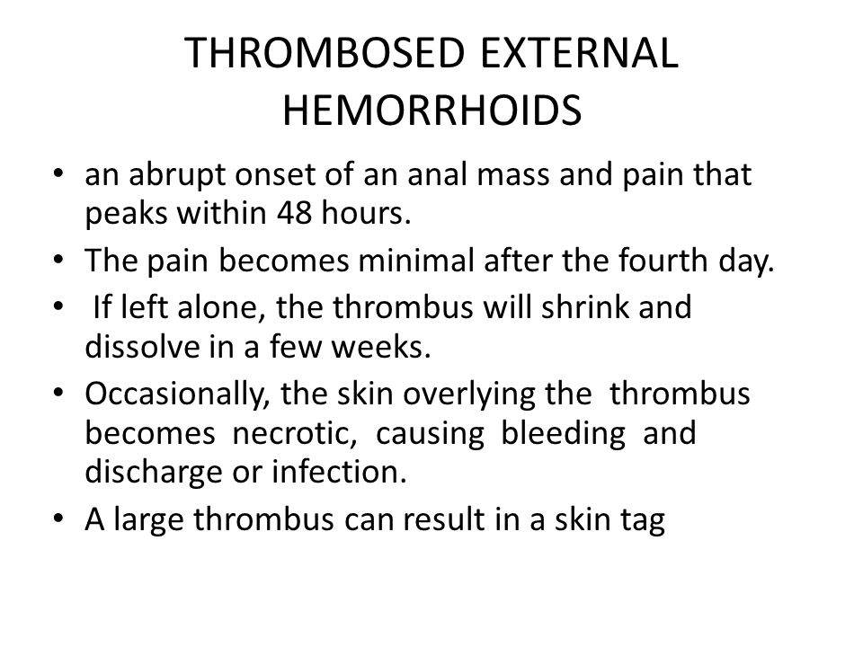 THROMBOSED EXTERNAL HEMORRHOIDS